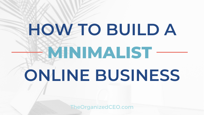 How to Build a Minimalist Online Business