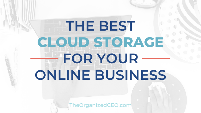 The Best Cloud Storage for Your Online Business