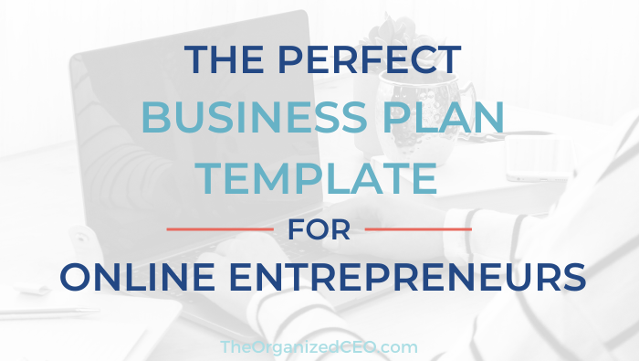 The Perfect Business Plan Template for Online Entrepreneurs