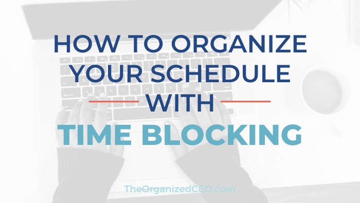 How to Organize Your Schedule with Time Blocking