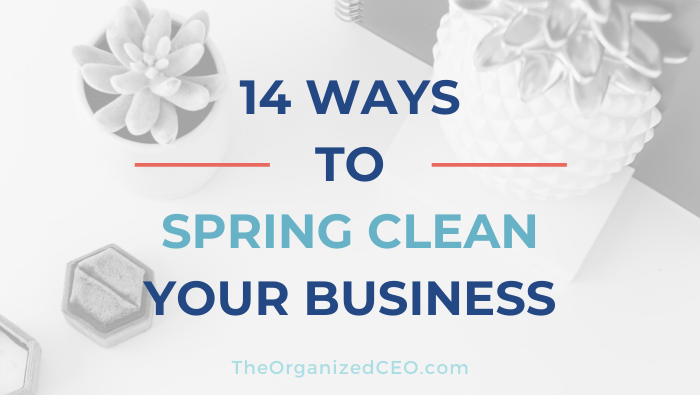 14 Ways To Spring Clean Your Business